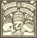 EX LIBRIS VANITAS ET OMNIA VANITATUM VANITAS (odkaz v elektronickém katalogu)