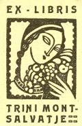 EX LIBRIS TRINI MONTSALVATJE (odkaz v elektronickém katalogu)