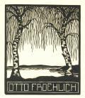 OTTO FROEHLICH (odkaz v elektronickém katalogu)