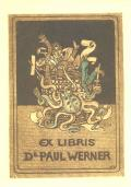 EX LIBRIS Dr. PAUL WERNER (odkaz v elektronickém katalogu)