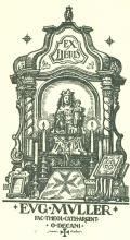 EX LIBRIS EUG. MULLER FA.THEOL.CATH.ARGENT.+O.DECANI (odkaz v elektronickém katalogu)