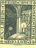 EX LIBRIS FRANCISCI ROSENSTICHL PASTORIS (odkaz v elektronickém katalogu)