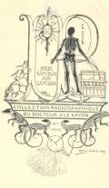 COLLECTION RADIOGRAPHIQUE DU DOCTEUR J.LE BAYON (odkaz v elektronickém katalogu)