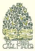 EX LIBRIS CARL MÄDER (odkaz v elektronickém katalogu)