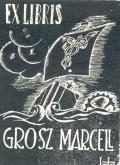 EX LIBRIS GROSZ MARCELL (odkaz v elektronickém katalogu)