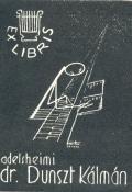 EX LIBRIS dr. Dunszt Kálmán (odkaz v elektronickém katalogu)