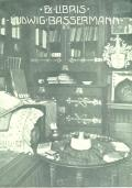 Ex LIBRIS LUDWIG BASSERMANN (odkaz v elektronickém katalogu)