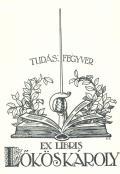 EX LIBRIS LÖKÖS KÁROLY (odkaz v elektronickém katalogu)