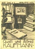 EX LIBRIS Gusti und Alfred KAUFMANN (odkaz v elektronickém katalogu)