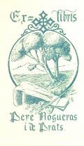 Ex libris Pere Nogueras i de Prats (odkaz v elektronickém katalogu)