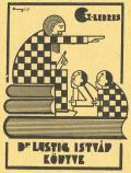 Ex-libris Dr. LUSTIG ISTVÁN KÖNYVE (odkaz v elektronickém katalogu)