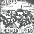 EX LIBRIS EINCZINGER FERENC (odkaz v elektronickém katalogu)