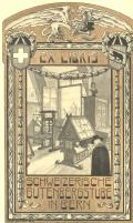EX LIBRIS SCHWEIZERISCHE GUTENBERGSTUBE IN BERN (odkaz v elektronickém katalogu)