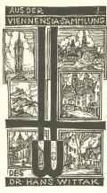 AUS DER VIENNENSIA-SAMMLUNG DES DR. HANS WITTAK (odkaz v elektronickém katalogu)