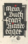 Mein Buch Franz Hinteregger (odkaz v elektronickém katalogu)