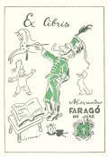 Ex libris Alexander FARAGÓ DE JÁSZ (odkaz v elektronickém katalogu)