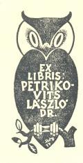 EX LIBRIS PETRIKOVITS LÁSZLÓ DR. (odkaz v elektronickém katalogu)