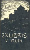 EX LIBRIS V. RUDL (odkaz v elektronickém katalogu)
