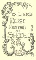 EX LIBRIS ELISE FREIFRAU VON SPEIDEL (odkaz v elektronickém katalogu)