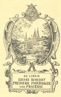EX LIBRIS EDUARD BENEDIKT FREIHERR POSCHINGER VON FRAUENAU (odkaz v elektronickém katalogu)