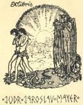 Exlibris JUDR. JAROSLAV MAYER (odkaz v elektronickém katalogu)