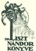DR. LISZT NÁNDOR KÖNYVE (odkaz v elektronickém katalogu)