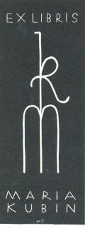 EX LIBRIS MARIA KUBIN (odkaz v elektronickém katalogu)