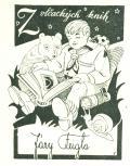 Z vlčackých knih Járy Feigla (odkaz v elektronickém katalogu)