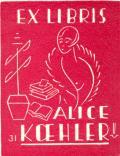 EX LIBRIS ALICE KOEHLER (odkaz v elektronickém katalogu)