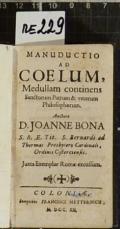 MANUDUCTIO AD COELUM, Medullam continens Sanctorum Patrum & veterum Philosophorum  (odkaz v elektronickém katalogu)