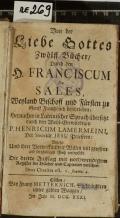 Von der Liebe Gottes Zwölff Bücher  (odkaz v elektronickém katalogu)