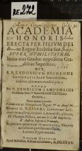 ACADEMIA HONORIS ERECTA PER FILIVM DEI in Regno Ecclesiae suae, SVPER HVMILITATEM, Iuxta eius Gradus oppositos Gradibus Superbiae  (odkaz v elektronickém katalogu)