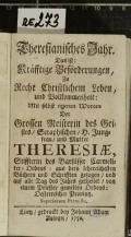 Theresianisches Jahr : Das ist: Kräfftige Beförderungen, Zu Recht Christlichem Leben, und Volkommenheit  (odkaz v elektronickém katalogu)