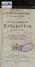 Über die widerwärtigen Ereignisse im letzten Zehntel des achtzehnten Jahrhunderts : Fastenreden auf zwey Jahre  (odkaz v elektronickém katalogu)