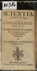 SCIENTIA SALVTIS, SEV CONSIDERATIONES PIAE, Ex asceticis Libris excerptae, & per singulas anni dies atque festivitates distributae  (odkaz v elektronickém katalogu)