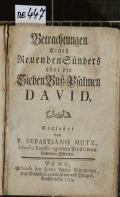 Betrachtungen Eines Reuenden Sünders über die Sieben Buß-Psalmen DAVID  (odkaz v elektronickém katalogu)