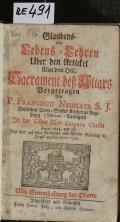 Glaubens- Und Lebens-Lehren Uber den Artickel Von dem Heil. Sacrament deß Altars  (odkaz v elektronickém katalogu)