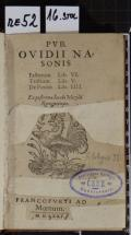 PVB. OVIDII NASONIS Fastorum Lib. VI. Tristium Lib. V. De Ponto Lib. VIII.  (odkaz v elektronickém katalogu)