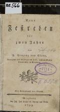 Neue Festreden für zwey Jahre  (odkaz v elektronickém katalogu)