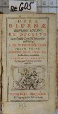 HORAE DIURNAE BREVIARII ROMANI EX DECRETO Sacrosancti Concilii Tridentini restituti, S. PII V. PONTIF. MAXIMI JUSSU EDITI, CLEMENTIS VIII. & URBANI VIII. Auctoritaterecogniti : CUM OFFICIIS SANCTORUM Per Summos Pontifices novissime concessis (odkaz v elektronickém katalogu)