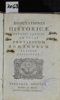 DISPUTATIONES HISTORICAE ANTONII SANDINI AD VITAS PONTIFICUM ROMANORUM AB EODEM DESCRIPTAS (odkaz v elektronickém katalogu)