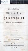 Hinterlassene Werke Friedrichs II Königs von Preussen