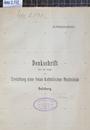 Denkschrift über die Frage der Errichtung einer freien katholischen Hochschule in Salzburg