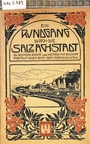 Ein Rundgang durch die Salzachstadt in Reimen ernst und heiter mit Bildern fast auf jedem Blatt, 'nem Plänchen u.s.w